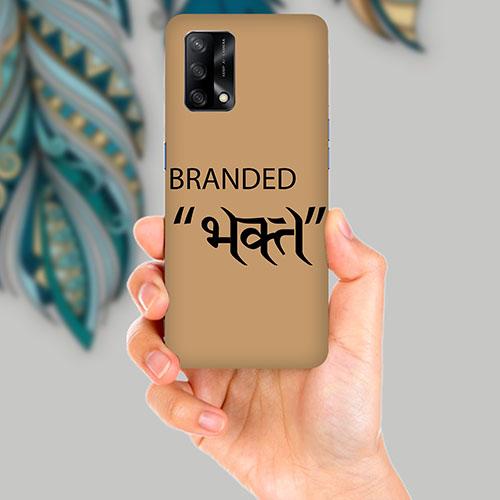 Branded Bhakt Mobile Back Cover for OPPO F19