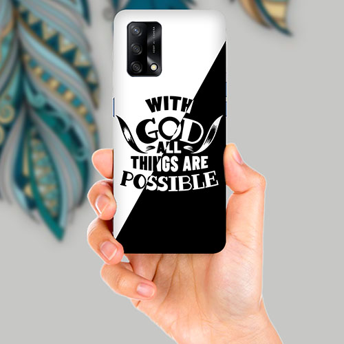 With God All Things Are Possible Mobile Back Cover for OPPO F19