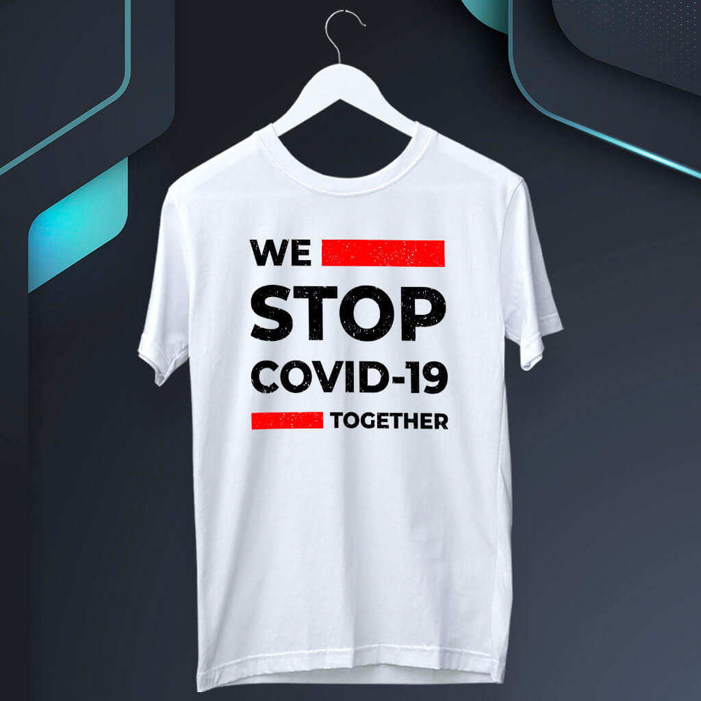COVID-19 motivational quotes white t shirt