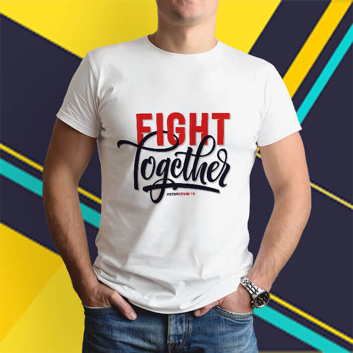 Fight together quotes white round neck t shirt