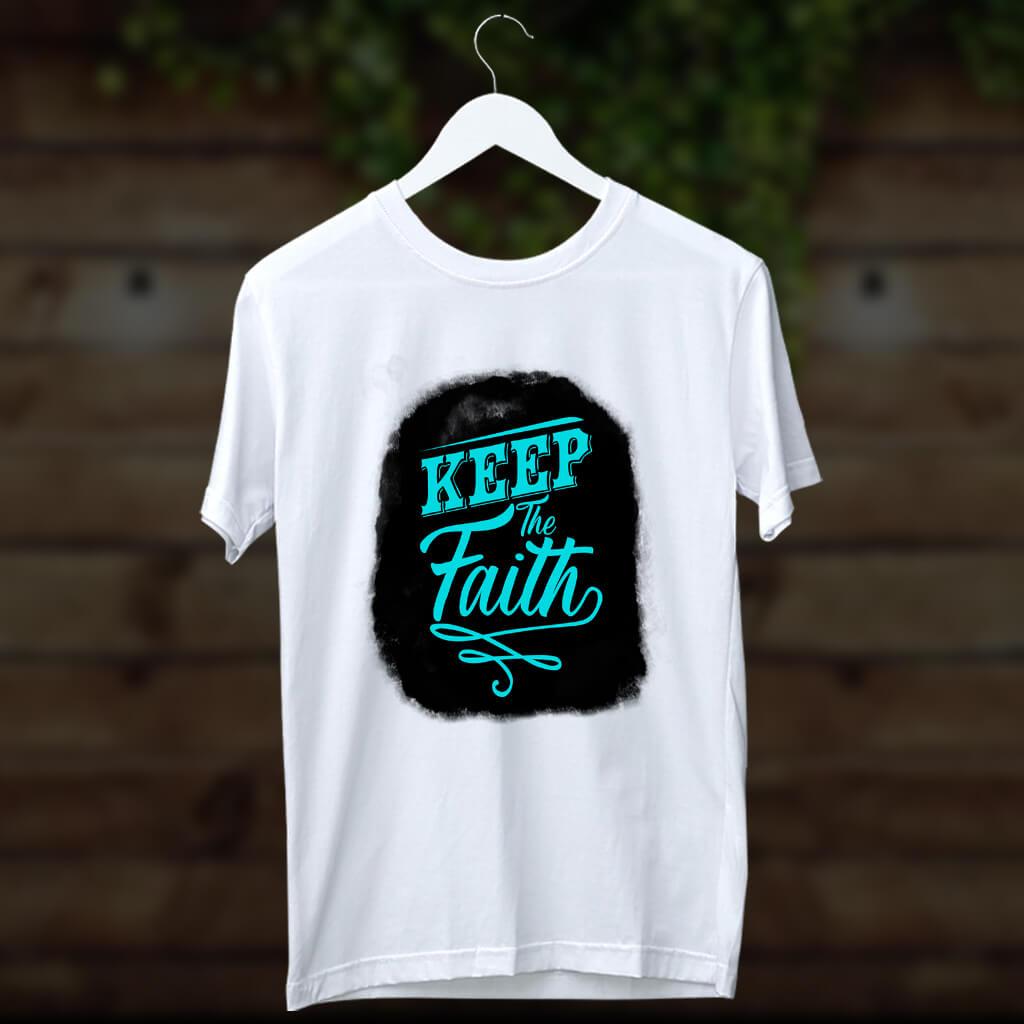 Keep the faith printed round neck t shirt