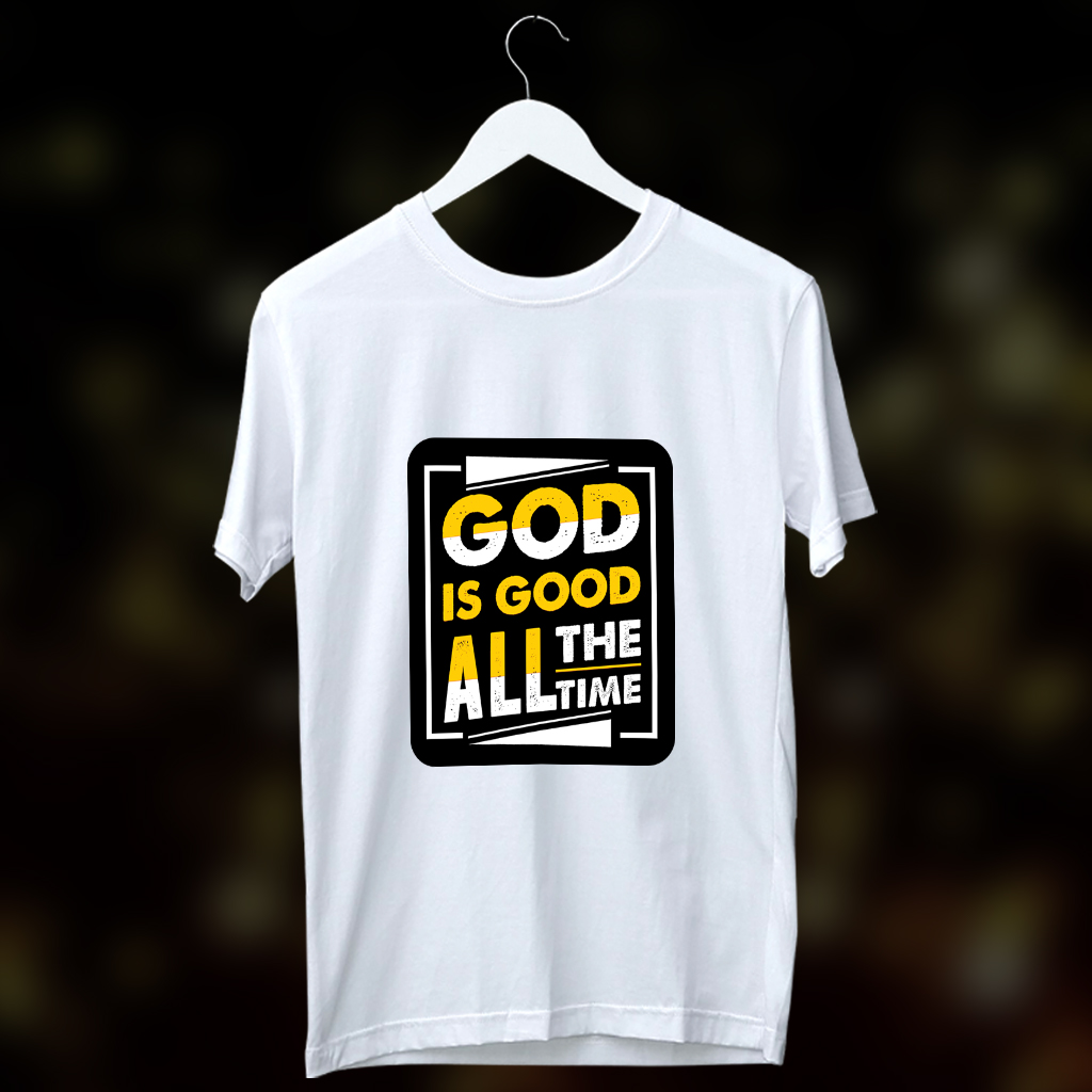 God is good all the time quotes printed round neck white t shirt