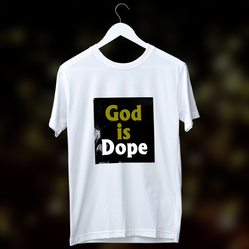 God Is Dope Printed Round Neck White T Shirt