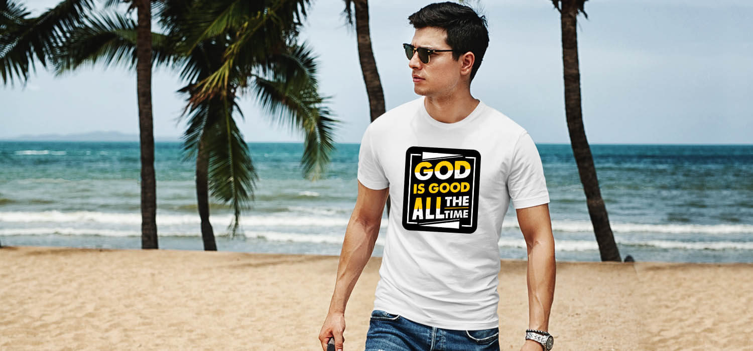 God is good all the time quotes printed white t shirt for men