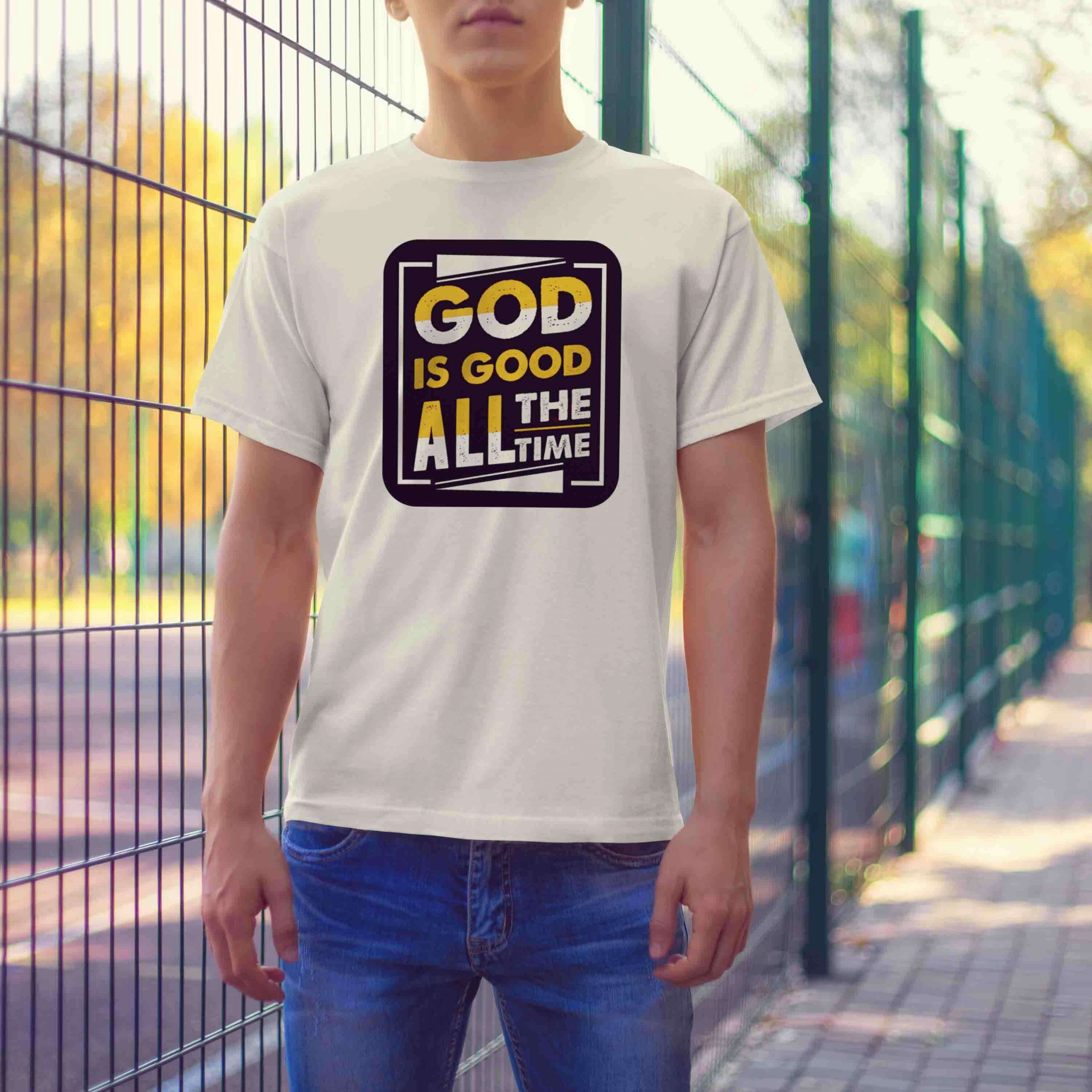 God is good all the time quotes printed white t-shirt