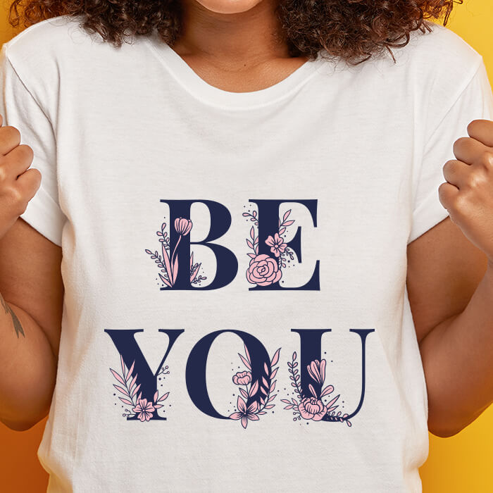 Be you text Graphic White T-Shirt For Women