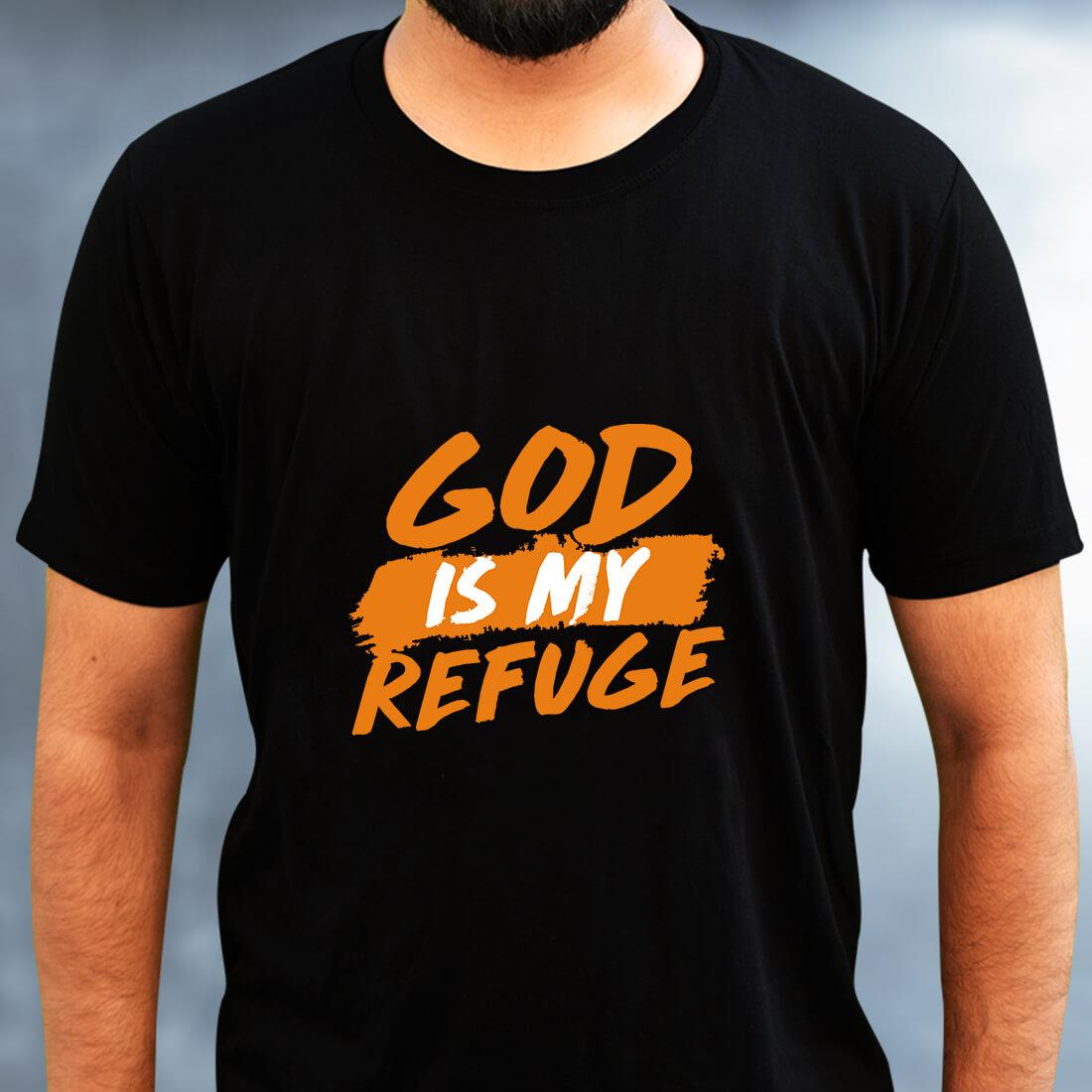 God is My Refuge Printed Plain Black T Shirt Mens
